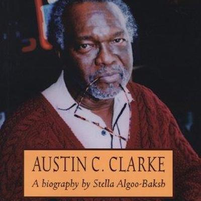 On Writing Austin Clarke's Biography Featured Image