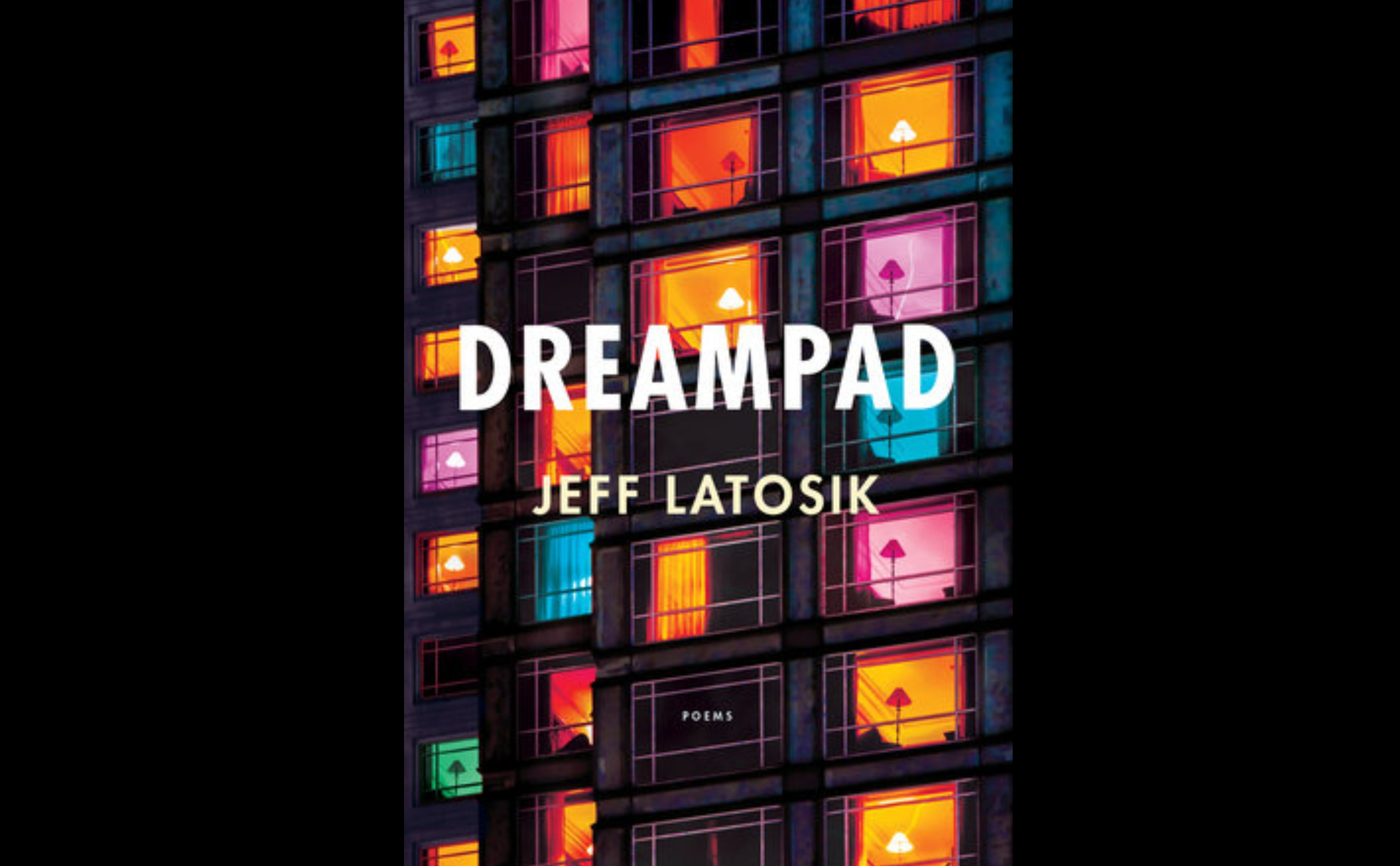 Slipstream Poetics: A Review of Jeff Latosik's <i>Dreampad</i> Featured Image