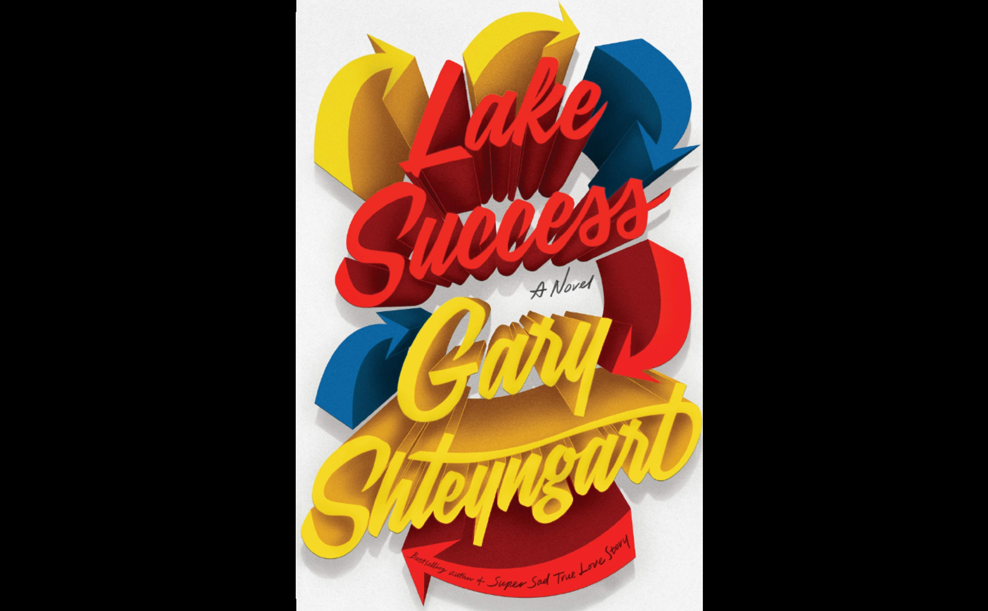 A Human Is Not a Remora: A Review of Gary Shteyngart's <i>Lake Success</i> Featured Image
