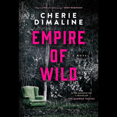 """the rougarou kept the community in its circle"": Review of Cherie Dimaline's <em>Empire of Wild</em> Slide Image"