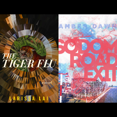 Review of Larissa Lai's <em>The Tiger Flu</em> and Amber Dawn's <em>Sodom Road Exit</em> Featured Image